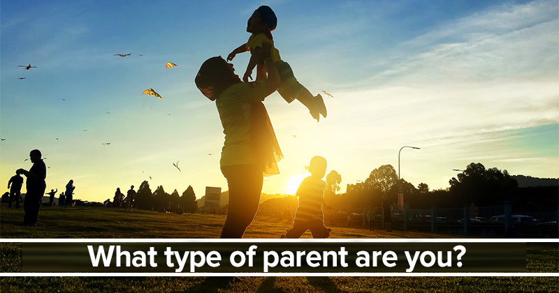 What Type Of Parent Are You